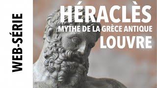 [Louvre] Héraclès, mythe de la Grèce Antique