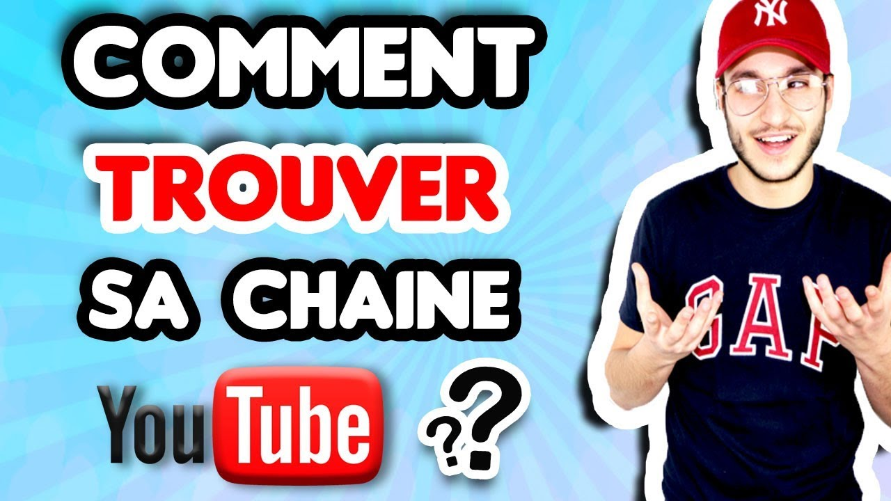 Tuto Comment Trouver Sa Chaine Youtube Youtube