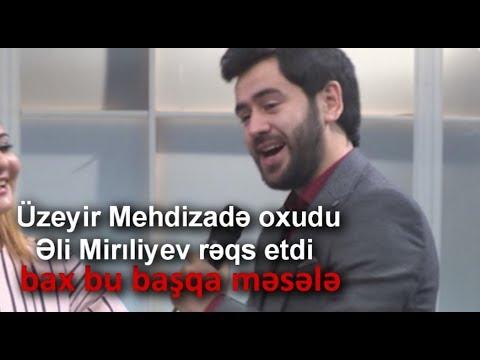 Uzeyir Mehdizade oxudu Eli Mireliyev reqs etdi ( bax bu basqa mesele ) Muasir Popuri ( Arb Tv ) 2017