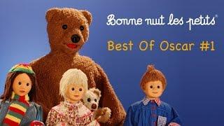 Bonne Nuit Les Petits - Best Of Oscar #1 (7 épisodes)