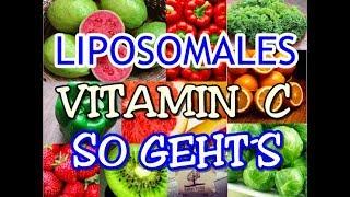 BESTE BIOVERFÜGBARKEIT  DURCH  -LIPOSOMALES-  Vitamin C, geht das überhaupt?