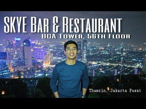 SKYE Bar & Restaurant | BCA Tower, 56th Floor | Thamrin, Jakarta Pusat, Indonesia