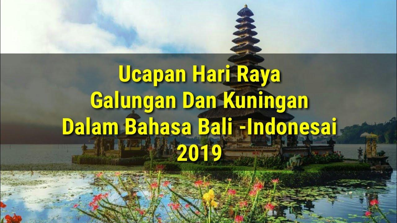 Status Wa Terbaru 2019 Ucapan Hari Raya Galunga Dan Kuningan Dalam Bahasa Bali Dan Bahasa Indonesia Youtube