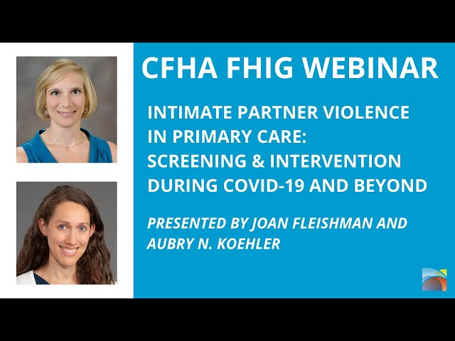 Intimate Partner Violence in Primary Care: Screening & Intervention During COVID-19 and Beyond