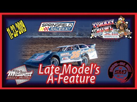 Late Model's A-Feature - Turkey Bowl Xlll Springfield Raceway 11-24-2019