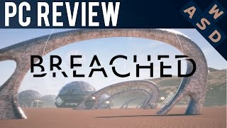 Breached Review | PC Gameplay and Performance