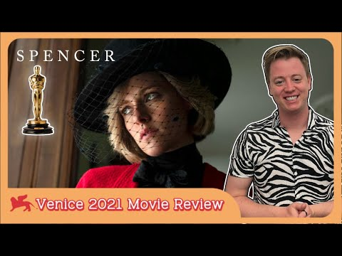 Spencer - Movie Review | Venice Film Festival | Oscar Nomination Predictions