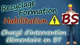 Formation habilitation électrique ⚡ BS Chargé d'intervention élémentaire 👍