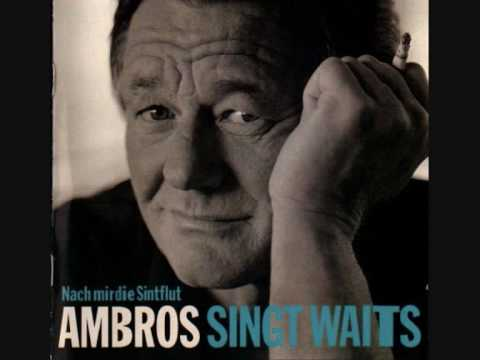 Ambros Singt Waits  Tom Trauberts Blues