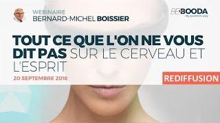 Conférence Bernard Michel BOISSIER - Cerveau et l'esprit - la théorie des 3 mondes