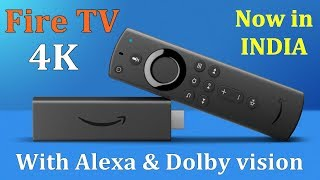 Amazon fire tv stick 4K streaming device with ALEXA launched in India