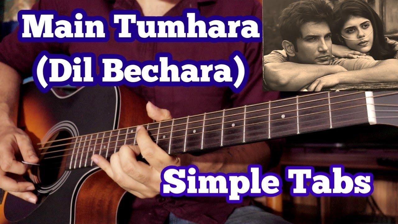Main Tumhara(Dil Bechara) - Easy Unplugged Guitar Tabs