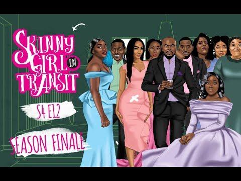 Skinny Girl In Transit S4E12 : Season Finale