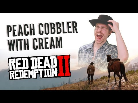 Stan's Table: Peach Cobbler with Whipped Cream from Red Dead Redemption 2
