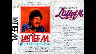 "LATIF.M & O.M. ROSETA ""MARI DENGAR CERITA"" [FULL ALBUM]"