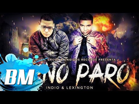 Lexington & El Indio - Yo No Paro - (Cruzando Fronteras) - Reggaeton Cristiano - 2015