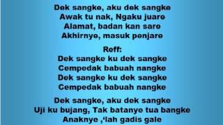 Lagu dan Tari Nusantara: DEK SANGKE - Lagu Anak