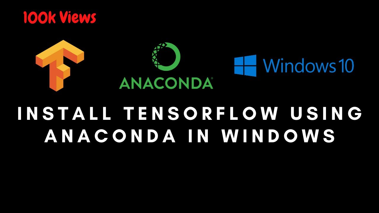 How to Install Tensorflow Using Anaconda in Windows