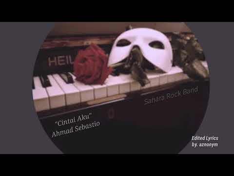Cintai aku - Ahmad sebastio (Lirik)