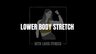 Lower Body Cool-down Stretches | July | Beth Lavis Fitness