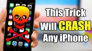 This Trick Will CRASH Any iPhone !!!