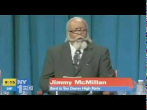 Jimmy Mcmillan : THE RENT IS TOO DAMN HIGH PARTY @ The NY Governors debate!