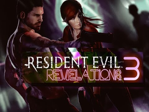 Resident Evil: Revelations 3 - Why We Need It ! - YouTube