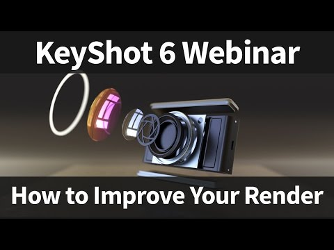 KeyShot Webinar 56: How to Improve Your Render