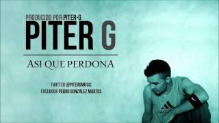 Piter-G - Así que perdona / Cover (Version piano)