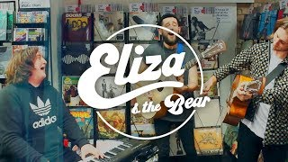 Eliza and the Bear - Friends (live)