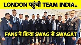 WATCH VISUALS: London पहुंची Team India, Fans ने कहा जीतेगा तो India ही..| #Cwc19
