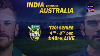 India Tour Of Australia | T20 Series | Starts 4th December | LIVE on SonyLIV