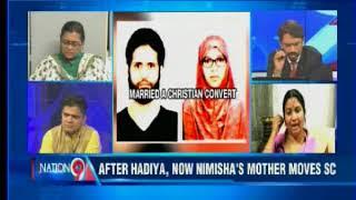 ISIS Love Jihad After Hadiya, now Nimisha's mother moves SC