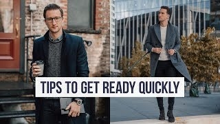How to Get Dressed and Ready Quickly Every Morning | One Dapper Street