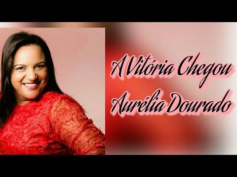 A Vitória Chegou - Aurelina Dourado (Play Back & Legendado)