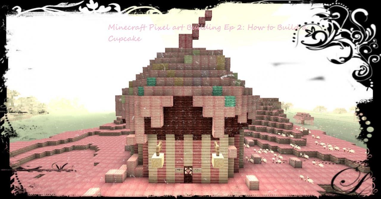 Pixel Art Building Food Ep 2 Cupcake W Cupcakenerd123 My Sister Interuppted