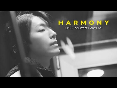 DONGHAE Documentary HARMONY [EP02. The Birth Of HARMONY]