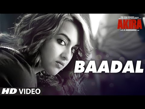 BAADAL Video Song | Akira | Sonakshi Sinha |...