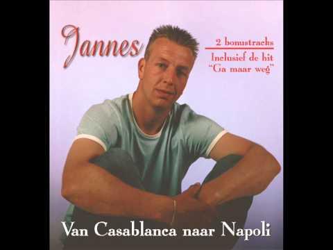 Jannes - Van Casablanca Naar Napoli (afkomstig van het album