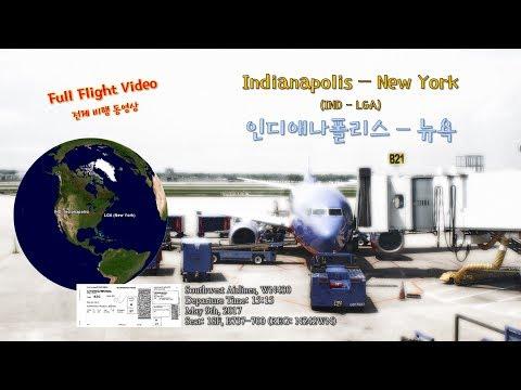 인디애나폴리스-뉴욕 (IND-LGA), 사우스웨스트 항공 (WN430), B737-700 전체비행영상