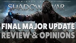 Shadow of War Final Major Update - Should You Play Now? (Quick Review)