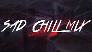 Best Sad Chill Music Mix 2018 | Emo Rap / Sad Trap (LiL PEEP, Brennan Savage, Bones) 😢