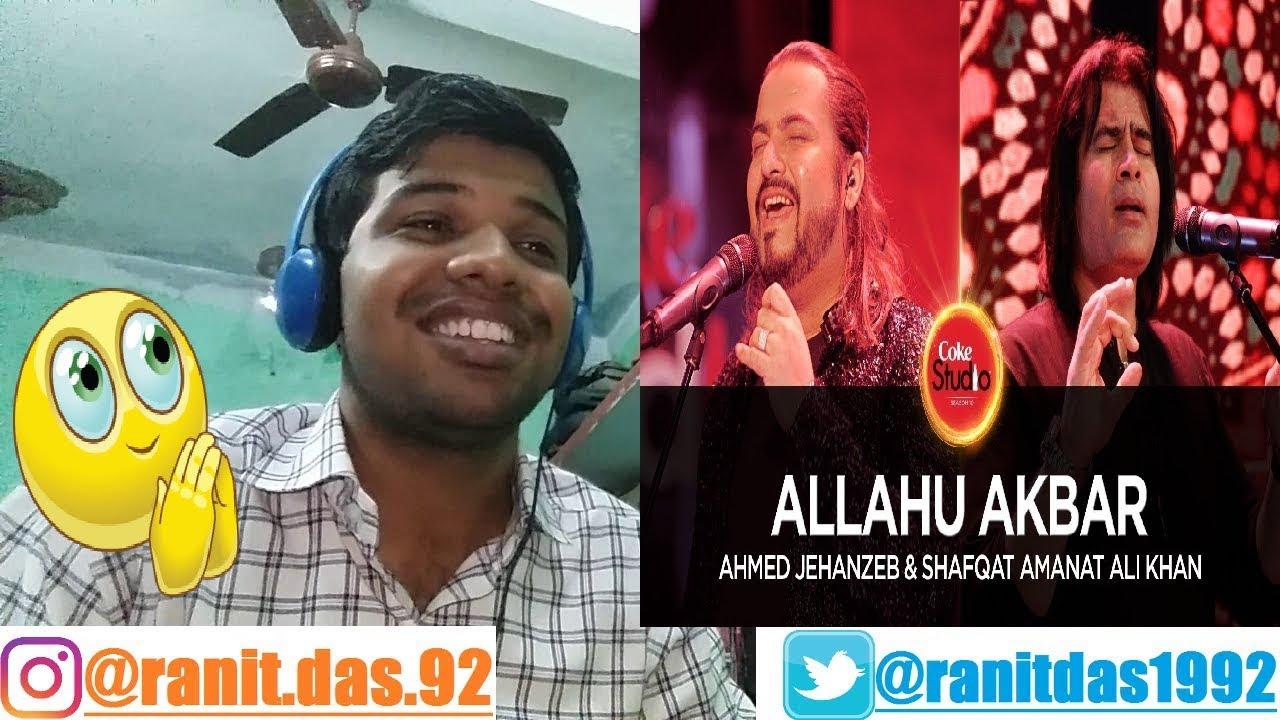 Allah Akbar Musique allahu akbar coke studio season 10 ahmed jehanzeb & shafqat amanat