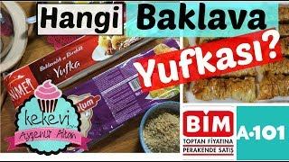 Hangi Baklava Yufkası Daha İyi? BİM & A101 / Burma Baklava Tarifi İle   Ayşenur Altan