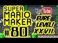 SUPER MARIO MAKER # 80 ★ Eure Level! XXVII. [HD | 60fps] Let's Play Super Mario Maker