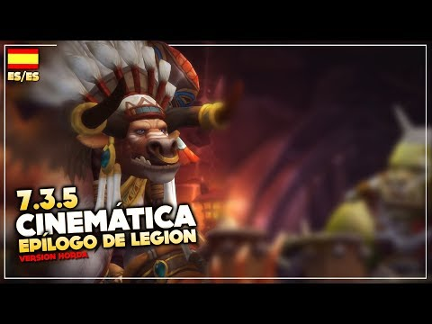 Cinemática 7.3.5: Epílogo de Legion - Horda (ES/ES) | World of Warcraft: Legion