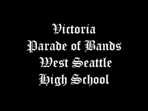 Victoria Parade of Bands - West Seattle High School