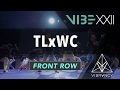 TLxWC | VIBE XXII 2017 [@VIBRVNCY Front Row 4K] #vibedancecomp