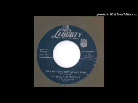 Patience & Prudence - We Can't Sing Rhythm and Blues - 1957