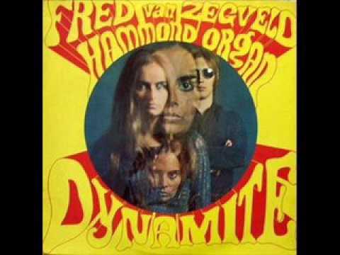 Fred Van Zegveld - Hammond organ dynamite 1969 (FULL ALBUM) [Progressive Rock]